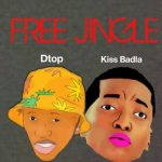 Kiss Badla + DTop – Free Jingle