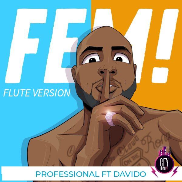 Professional ft. Davido – FEM Flute Version Instrument