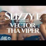Slizzy E – Oba ft. Vector