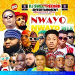 DJ SweetRecord – Nwayo Nwayo Mix