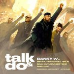 Banky W ft. 2Baba, Timi Dakolo, Waje, Seun Kuti, Brookstone & LCGC – Talk And Do
