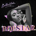 Download Bella Alubo – Popstar (Complete EP)