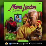 DJ G Money ft. Idowest – Mama London