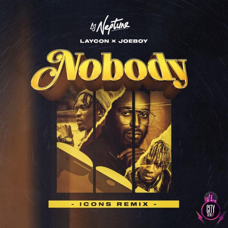 DJ Neptune ft. Laycon Joeboy – Nobody Icon Remix