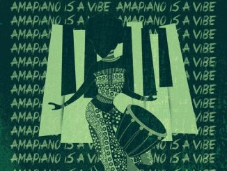 Download DJ Consequence – Amapiano Is A Vibe