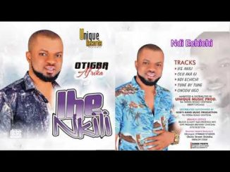 Download Otigba Agulu – Ife Nkili Complete Album