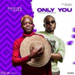 Godion – Only You ft. Zoro