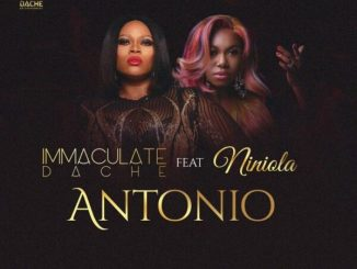 Immaculate Dache – Antonio ft. Niniola