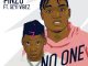 Pinzu ft. Seyi Vibez – NO ONE