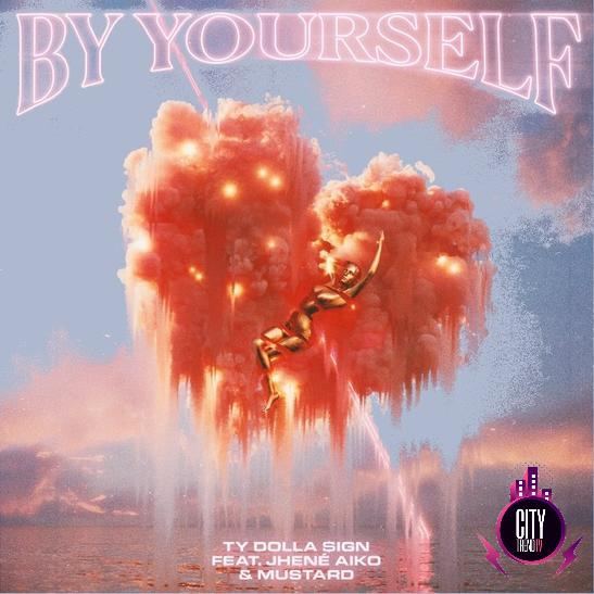 Ty Dolla ign – By Yourself ft. DJ Mustard Jhene Aiko