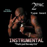 2Pac – Thats Just The Way It Is Instrumental