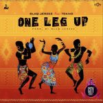 Blaq Jerzee – One Leg Up ft. Tekno