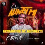 C Blvck – Omo Aunty Mi (Instrumental)