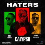 Calypso ft. Eedris Abdulkareem & M.I Abaga – Haters