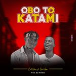 Cent Remy ft. Sir Nupex — Obo To Katami