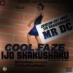 CoolFaze — Ijo Shaku Shaku || @Coolfazea