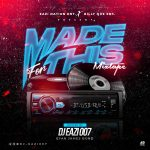 DJ Eazi007 x Billy Que Ent. – Made For This Mix