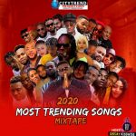 DJ Kisswise – 2020 Most Trending Songs Mix