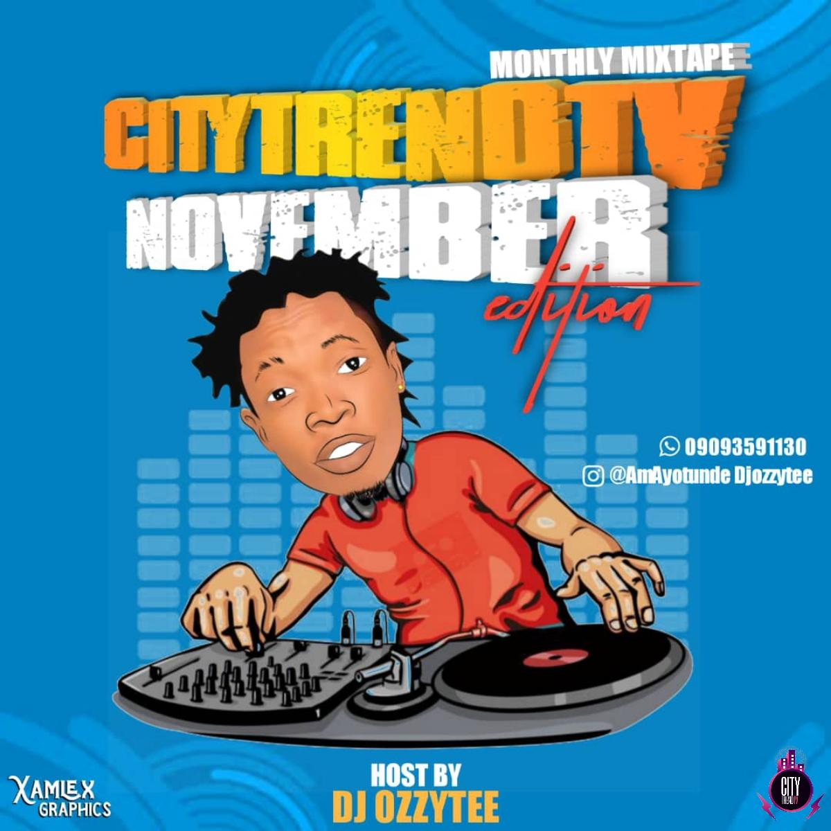 DJ Ozzytee ft CityTrendTv November Monthly Mix mp3 image