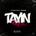 DJ Ozzytee ft. H-Design — Tayin (Refix)