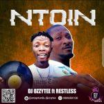 DJ Ozzytee x Restless — Ntoin