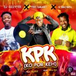DJ Ozzytee x Tee Smart S Brown — KPK Ko Por Keh