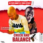 DJ Pato Bank's ft. Yung Effissy — Check & Balance