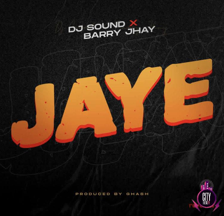 DJ Sound Barry Jhay – Jaye
