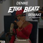 Denike – Ejika (Instrumental)