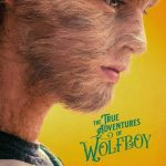 Download The True Adventures of Wolfboy (2019)