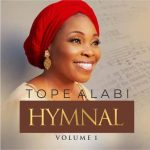 Download Tope Alabi – Hymnal Vol. 1 (Complete Album)
