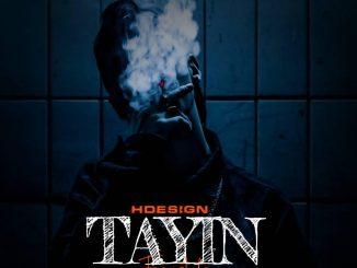 HDesign — Tayin Freestyle