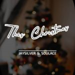 Jaysilver Soulace — This Christmas