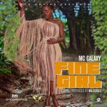 MC Galaxy — Fine Girl