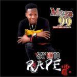 Mega 99 — Say No To Rape