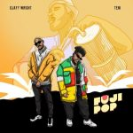 Ojayy Wright – Fuji Pop ft. Teni