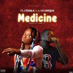 Olayaska x Alade Unique — Medicine
