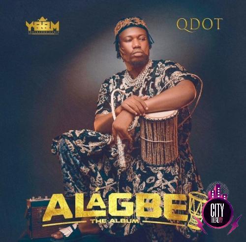 Qdot Alagbe Album Cover Mp3
