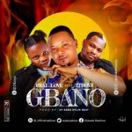 Real Love ft. 2Tboyz – Gbano