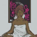 Sade — Kiss Of Soke ft. Burna Boy & DJ A K