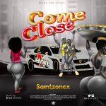 Saintzonex — Come Close
