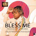 Skyboi — Bless Me