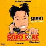 Slimfit – Soro Soke (Instrumental)