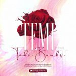 Tobi Banks – Temi (Mine)