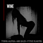 Yung Alpha, Mr Eazi & Vybz Kartel – WINE
