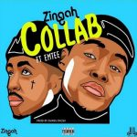 Zingah – Collab ft. Emtee