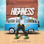 ALHAJI BJ ft. Cold Peace – Highness