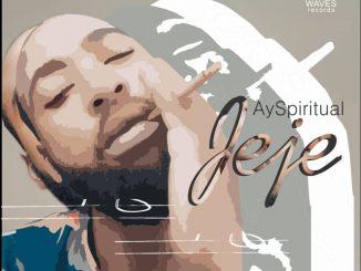 AY Spiritual — Jeje