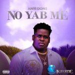 Anyidons – No Yab Me