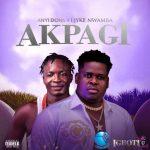 Anyidons ft. Ejyke Nwamba – Akpagi